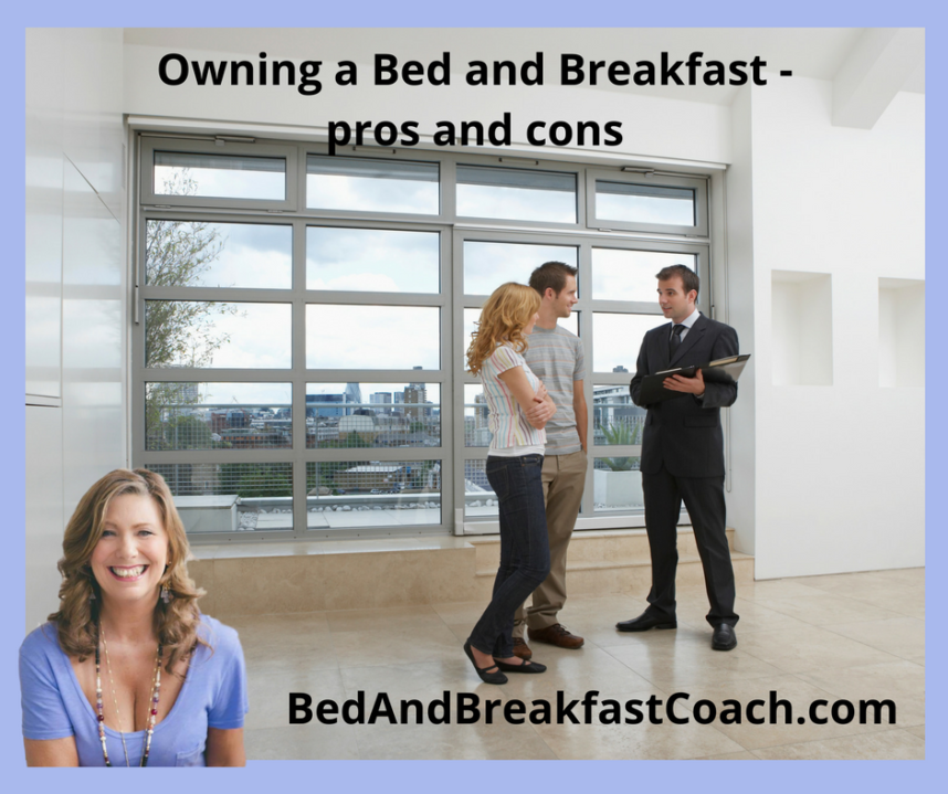 Owning A Bed And Breakfast The Bed And Breakfast Coach