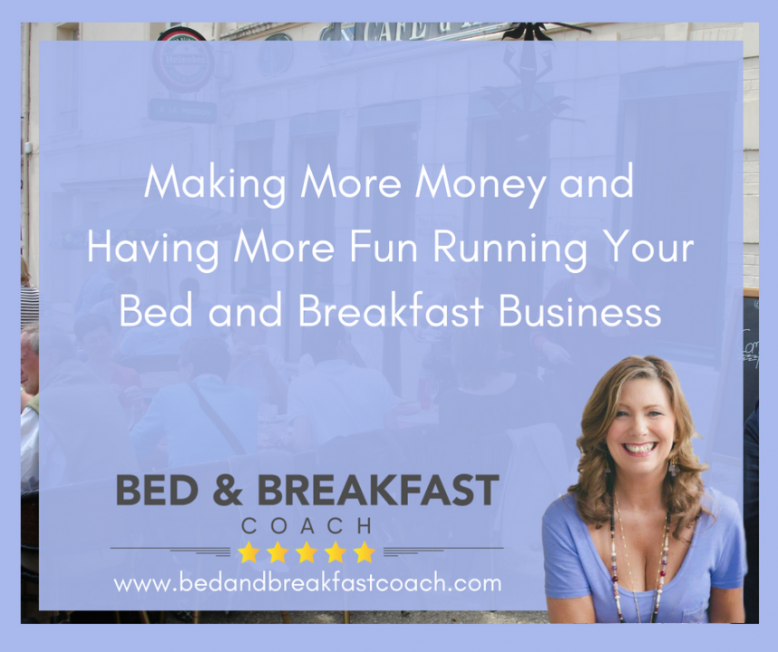 Making More Money Bed and Breakfast